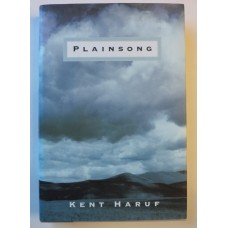 Plainsong, by Kent Haruf