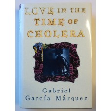 Love In The Time Of Cholera, by Gabriel Garcia Marques