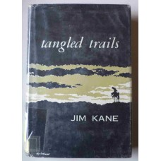 Tangled Trails, by Jim Kane