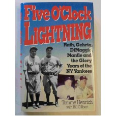Five O'Clock Lightning, by Tommy Henrich