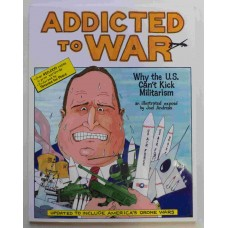 Addicted To War by Joel Andreas