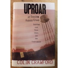 Uproar at Dancing Rabbit Creek, by Colin Crawford