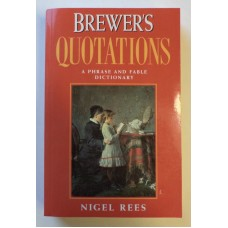 Brewer's Quotations, by Nigel Rees