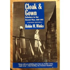Cloak & Gown 2nd Ed., by Robin W. Winks