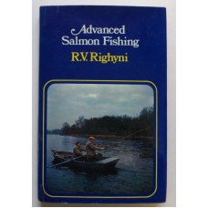 Advanced Salmon Fishing by R. V. Righyni