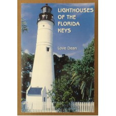 Lighthouses of the Florida Keys, by Love Dean