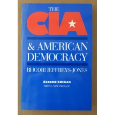 CIA & American Democracy, 2nd edition, by Rhodri Jeffreys-Jones
