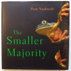 Smaller Majority, by Piotr Naskrecki