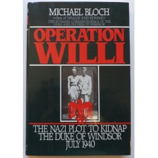 Operation WILLI, by Michael Bloch