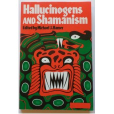 Hallucinogens and Shamans, by Michael Harner, ed.