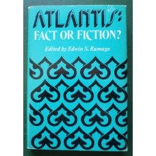Atlantis: Fact or Fiction? by Edwin S. Ramage, ed.