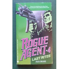 Rogue Agent #4: Last Rites by Jack Drake