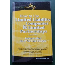 How to Use Limited Liability Companies & Limited Partnerships, 2nd edition by Sutton, Garrett